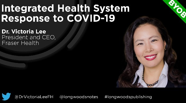 Longwoods Breakfast Series: Integrated Health System Response to COVID-19